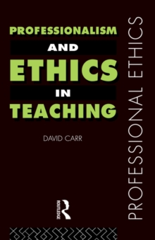 Professionalism and Ethics in Teaching, Paperback Book
