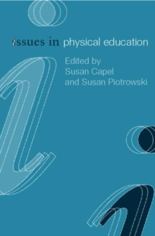 Issues in Physical Education, Paperback Book