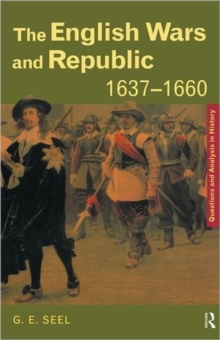 The English Wars and Republic, 1637-1660, Paperback Book