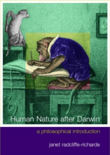 Human Nature After Darwin : A Philosophical Introduction, Paperback Book
