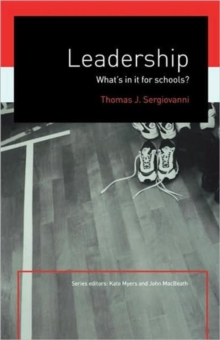 Leadership : What's in it for Schools?, Paperback Book