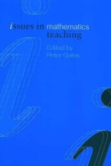 Issues in Mathematics Teaching, Paperback Book