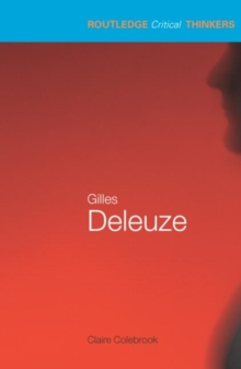 Gilles Deleuze : Essential Guides for Literary Studies, Paperback Book