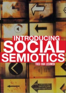 Introducing Social Semiotics : An Introductory Textbook, Paperback Book