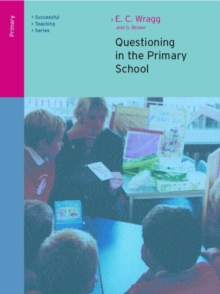 Questioning in the Primary School, Paperback Book