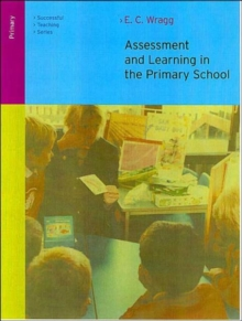 Assessment and Learning in the Primary School, Paperback Book