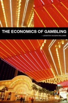 The Economics of Gambling, Hardback Book