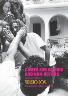 Games for Actors and Non-actors, Paperback Book