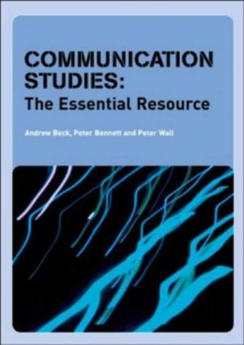 Communication Studies : The Essential Resource, Paperback Book