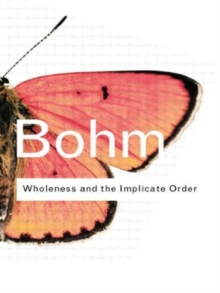 Wholeness and the Implicate Order, Paperback Book
