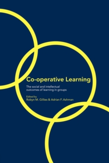 Cooperative Learning : The Social and Intellectual Outcomes of Learning in Groups, Paperback / softback Book