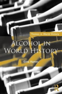 Alcohol in World History, Paperback / softback Book