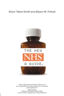The New NHS : A Guide, Paperback Book