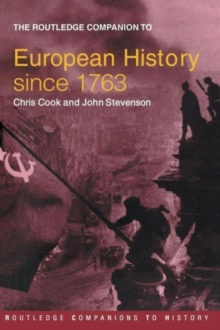 The Routledge Companion to Modern European History since 1763, Paperback / softback Book