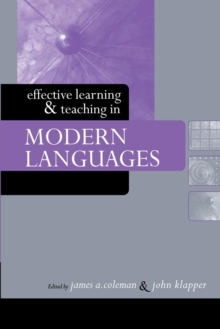 Effective Learning and Teaching in Modern Languages, Paperback / softback Book