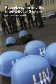 Peacekeeping and the International System, Paperback / softback Book