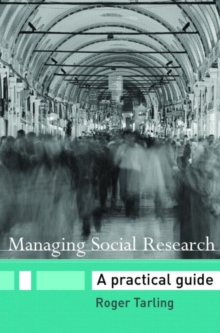 Managing Social Research : A Practical Guide, Paperback / softback Book
