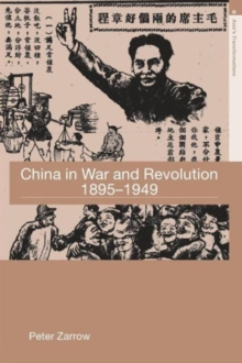 China in War and Revolution, 1895-1949, Paperback Book