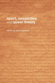 Sport, Sexualities and Queer/Theory, Paperback / softback Book