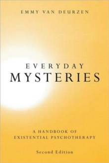 Everyday Mysteries : A Handbook of Existential Psychotherapy, Paperback Book