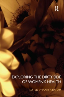 Exploring the Dirty Side of Women's Health, Paperback / softback Book