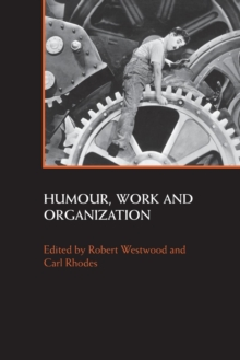Humour, Work and Organization, Paperback / softback Book