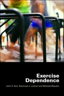 Exercise Dependence, Paperback / softback Book