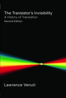 The Translator's Invisibility : A History of Translation, Paperback Book