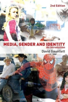 Media, Gender and Identity : An Introduction, Paperback / softback Book