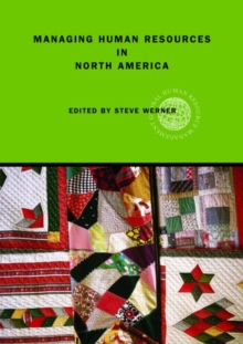 Managing Human Resources in North America : Current Issues and Perspectives, Paperback / softback Book