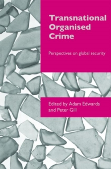 Transnational Organised Crime : Perspectives on Global Security, Paperback / softback Book