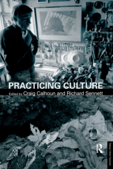 Practicing Culture, Paperback / softback Book