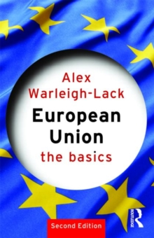 European Union : The Basics, Paperback Book