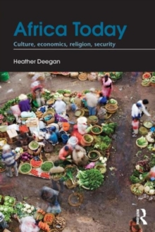 Africa Today : Culture, Economics, Religion, Security, Paperback / softback Book