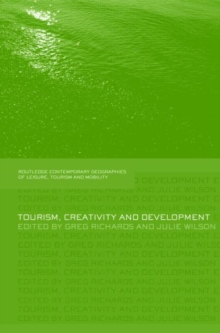 Tourism, Creativity and Development, Hardback Book