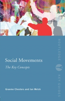 Social Movements: The Key Concepts, Paperback / softback Book