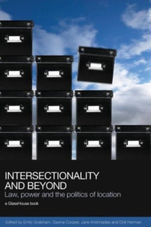 Intersectionality and Beyond : Law, Power and the Politics of Location, Paperback / softback Book