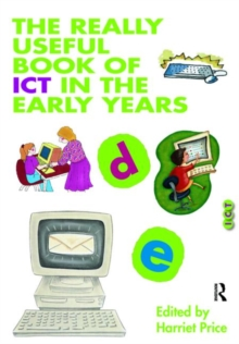The Really Useful Book of ICT in the Early Years, Paperback Book