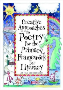 Creative Approaches to Poetry for the Primary Framework for Literacy, Paperback / softback Book