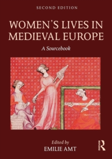 Women's Lives in Medieval Europe : A Sourcebook, Paperback / softback Book