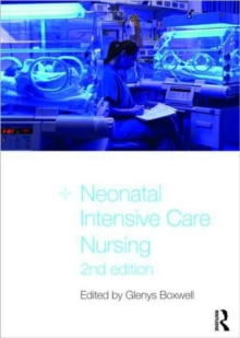 Neonatal Intensive Care Nursing, Paperback Book