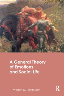 A General Theory of Emotions and Social Life, Paperback / softback Book