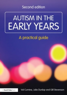 Autism in the Early Years : A Practical Guide, Paperback Book