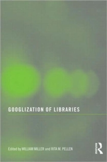 Googlization of Libraries, Paperback / softback Book