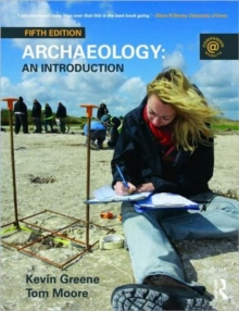 Archaeology: An Introduction, Paperback Book