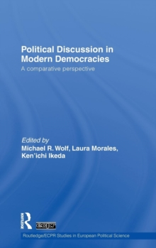 Political Discussion in Modern Democracies : A Comparative Perspective, Hardback Book