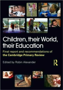Children, Their World, Their Education, Paperback Book