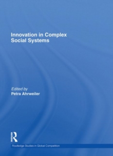 Innovation in Complex Social Systems, Hardback Book