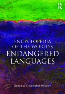 Encyclopedia of the World's Endangered Languages, Paperback / softback Book