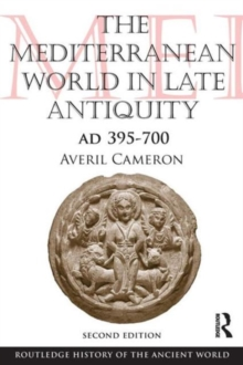 Mediterranean World in Late Antiquity : AD 395-700, Paperback Book